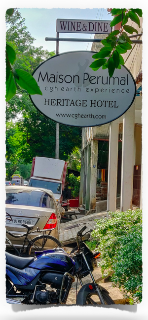 Maison Perumal, our stay at Pondicherry