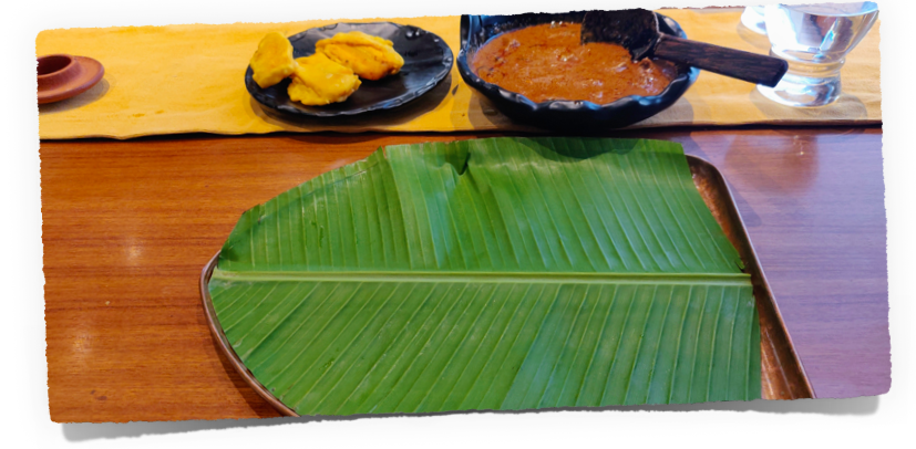The dining plate had a real banana leaf - wow !!